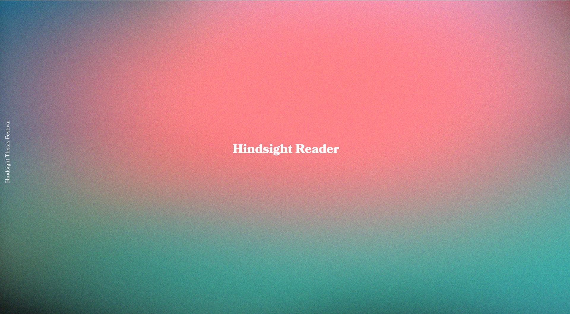 Hindsight Reader