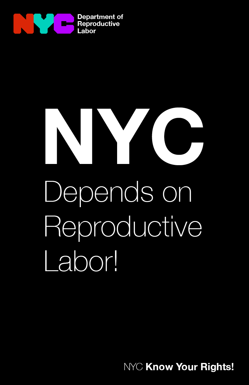 Know Your Rights! NYC Depends on Reproductive Labor!
